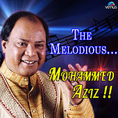 The Melodious Mohammed Aziz by Various Artists