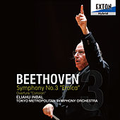 Beethoven: Symphony No. 3 Eroica & Overture Coriolan by Tokyo Metropolitan Symphony Orchestra
