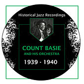 Historical Jazz Recordings: 1939-1940 by Count Basie