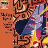 McCoy Tyner with Stanley Clarke & Al Foster by McCoy Tyner