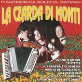 La Czarda Di Monti (Fisarmonica Solista) by Batman