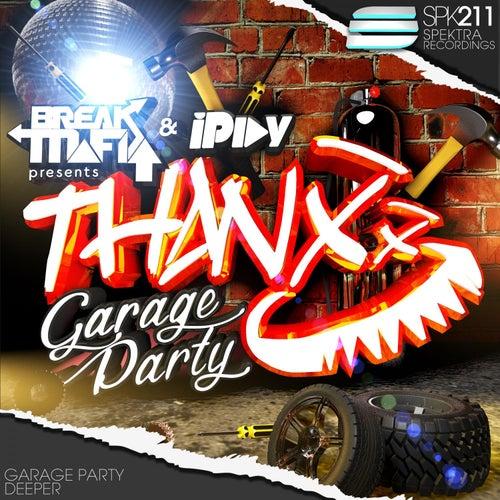 Garage Party by Break Mafia