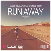 Run Away (Radio Edit) by A.C.N.