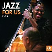 Jazz for Us, Vol. 2 by Various Artists