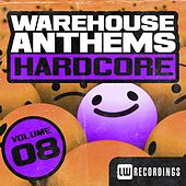 Warehouse Anthems: Hardcore, Vol. 8 - EP by Various Artists