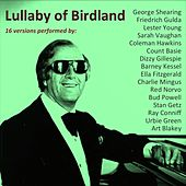Lullaby of Birdland (16 Versions Performed By) by Various Artists
