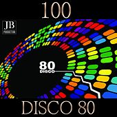 100 Disco 80 by Various Artists