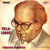 Villa-Lobos / Camargo Guanieri by Various Artists