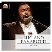 Mama by Luciano Pavarotti