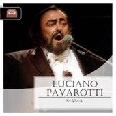 Mama by Luciano Pavarotti