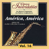 Clásicos Inolvidables Vol. 16, América América by Various Artists