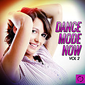 Dance Mode Now, Vol. 2 by Various Artists