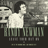 Leave Your Hat On (Live) by Randy Newman