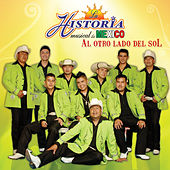 Al Otro Lado del Sol by La Historia Musical De Mexico