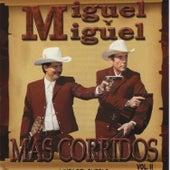 Mas Corridos, Vol. 2 by Miguel Y Miguel