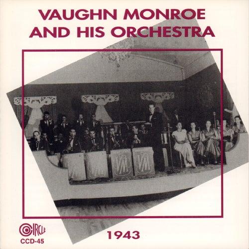 1943 by Vaughn Monroe