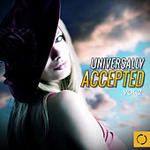 Universally Accepted, Vol. 2 by Various Artists