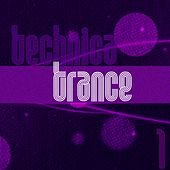Technica Trance, Vol. 1 by Various Artists