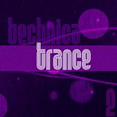 Technica Trance, Vol. 2 by Various Artists