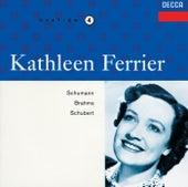 Kathleen Ferrier Vol. 4 - Schumann / Schubert / Brahms by Kathleen Ferrier