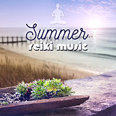 Summer Reiki Music - Relaxing Sounds for Wellness Spa, Buddha Lounge Bar, Awaken with Nature & Just Relax by Various Artists