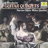 Boccherini: 3 Guitar Quintets by Narciso Yepes