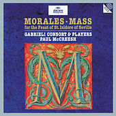 Cristóbal de Morales: Mass for the Feast of St. Isidore of Seville by Various Artists