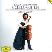 Bach, J.S.: 6 Suites for Solo Cello by Mischa Maisky