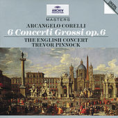 Corelli: 6 Concertos Grosso Op.6 by The English Concert