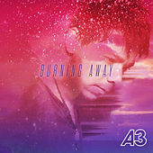 Burning Away by A3