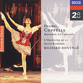 Delibes: Coppélia/Massenet: Le Carillon by Various Artists