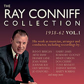 The Ray Conniff Collection 1938-62, Vol. 1 by Various Artists
