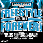 Todd Terry Presents Freestyle Forever (Vol 2) by Various Artists