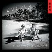 Locura Total by Fito Páez & Paulinho Moska