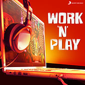 Work 'N' Play by Various Artists