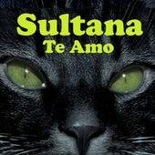 Te Amo by Sultana