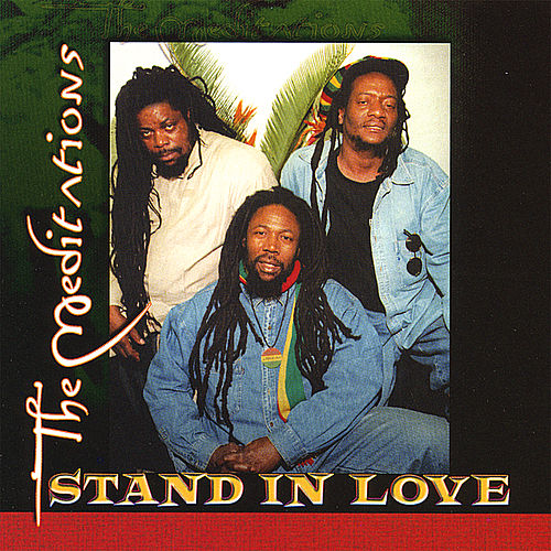 Stand in Love von The Meditations