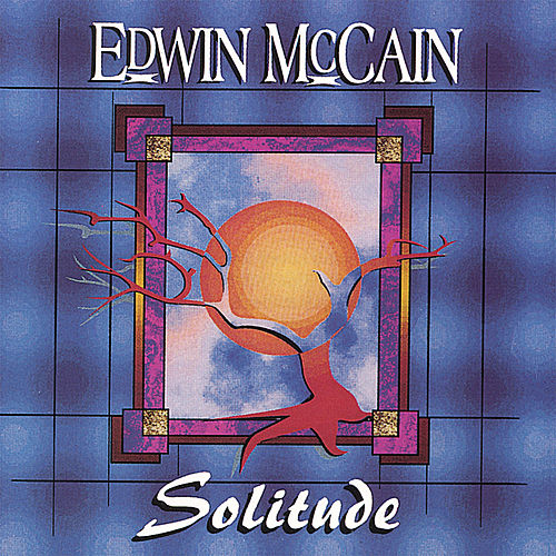 Solitude by Edwin McCain