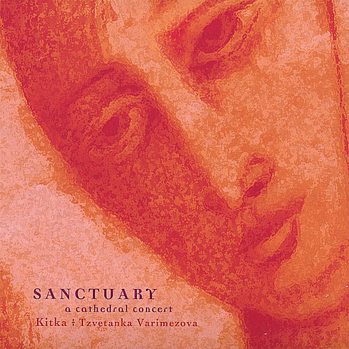 Sanctuary: a Cathedral Concert by Kitka
