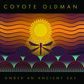 Under an Ancient Sky by Coyote Oldman