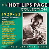 The Hot Lips Page Collection 1929-53 by Various Artists