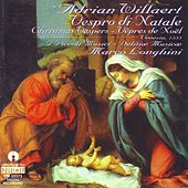 Adrian Willaert : Vespro di Natale by Marco Longhini