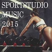 Sportstudio Music 2015 by Various Artists