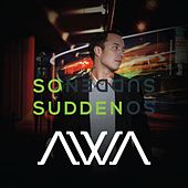 So Sudden by Awa