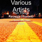 Run Things Records Presents - SoundClash Style by Various Artists