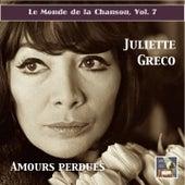 Le monde de la chanson, Vol. 7: Juliette Gréco –