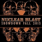 Nuclear Blast Showdown Fall 2015 von Various Artists