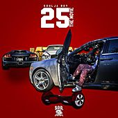 25 the Movie by Soulja Boy