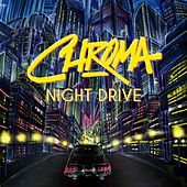 Night Drive (feat. Leah Rich) by Chroma