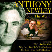 Stop the World! by Anthony Newley